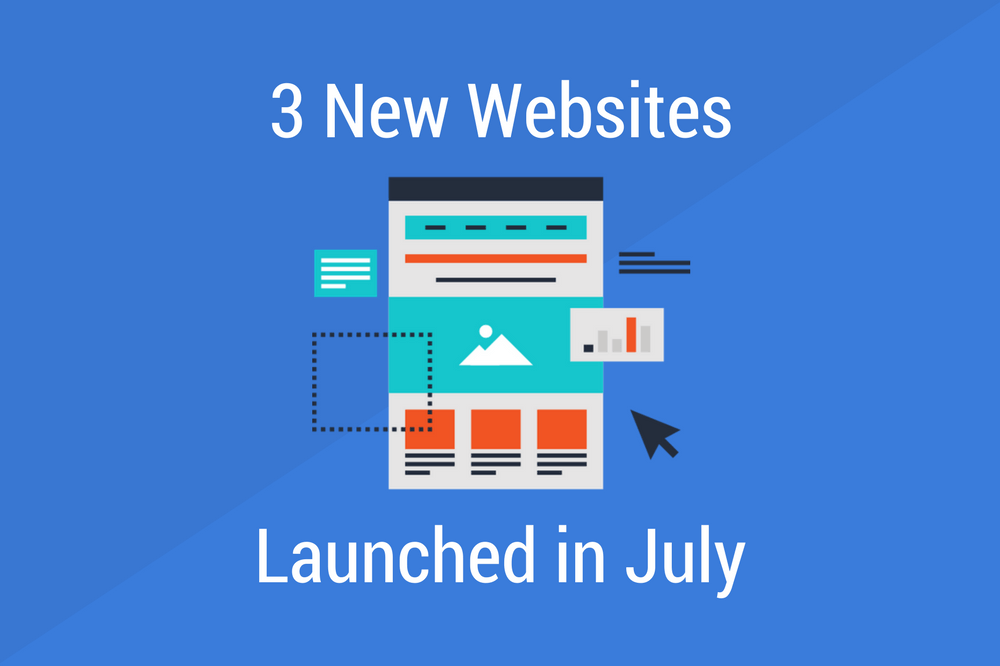 3 New Websites Launched in July