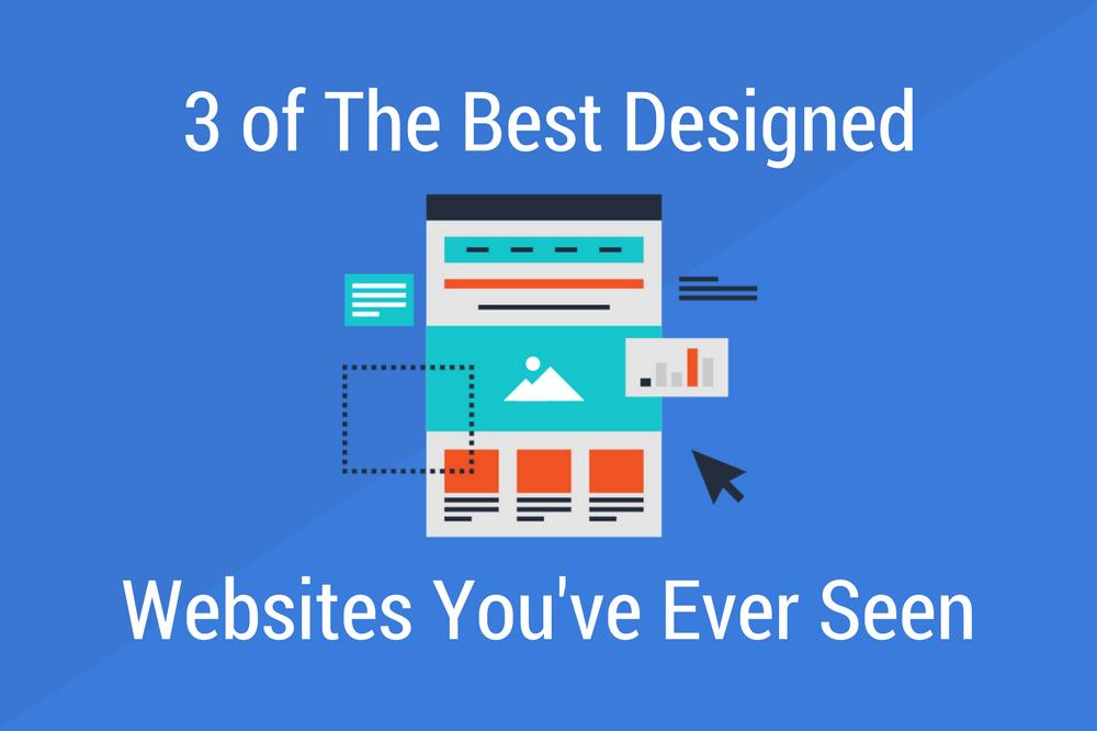 3 of the Best Designed Websites You've Ever Seen