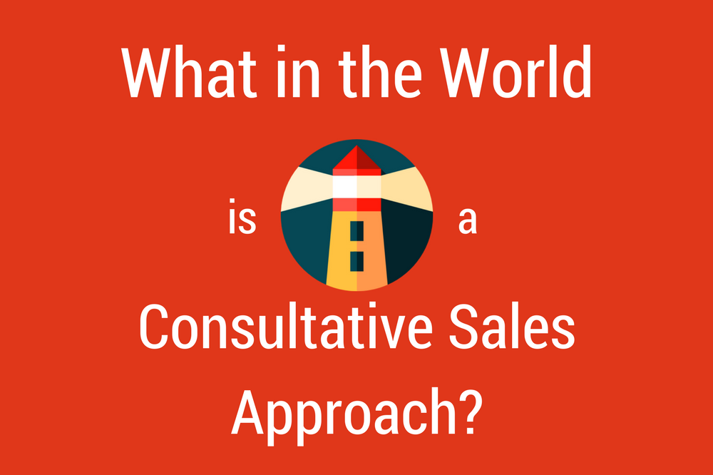 What Is a Consultative Sales Approach?