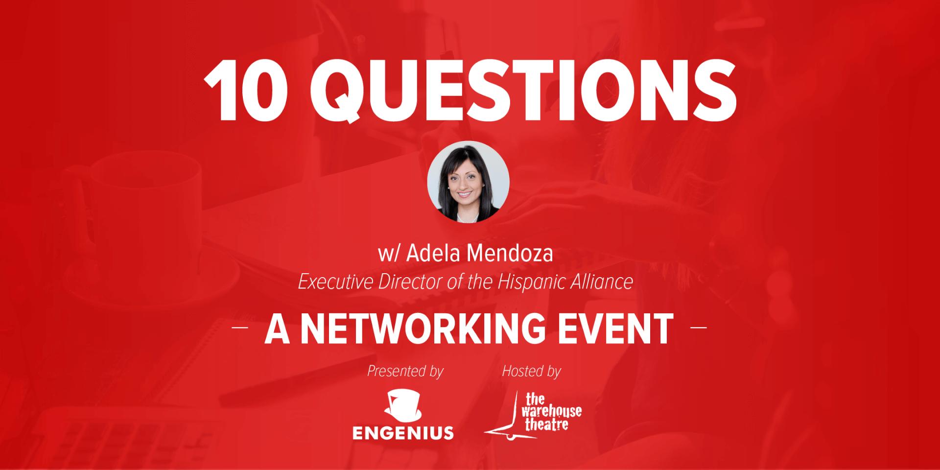 10 Questions Graphic - Adela Mendoza
