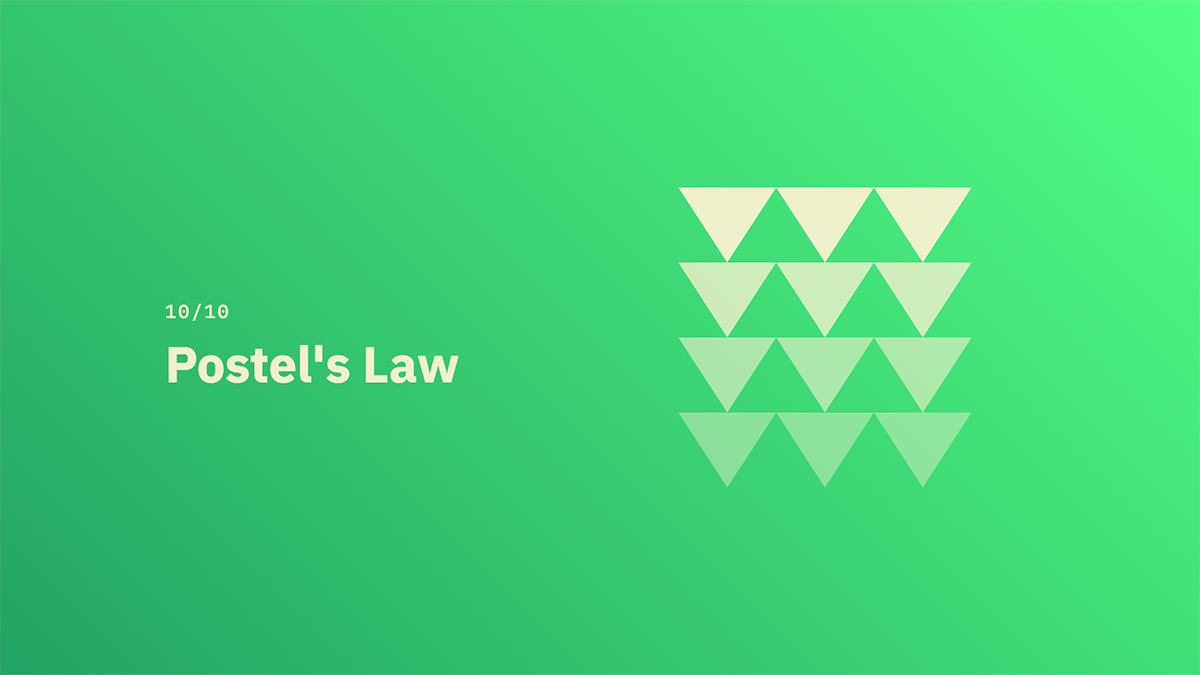 Postel's Law - Source: lawsofux.com