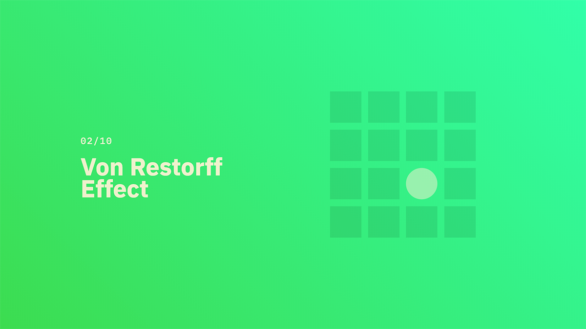 Von Restorff Effect - Source: lawsofux.com