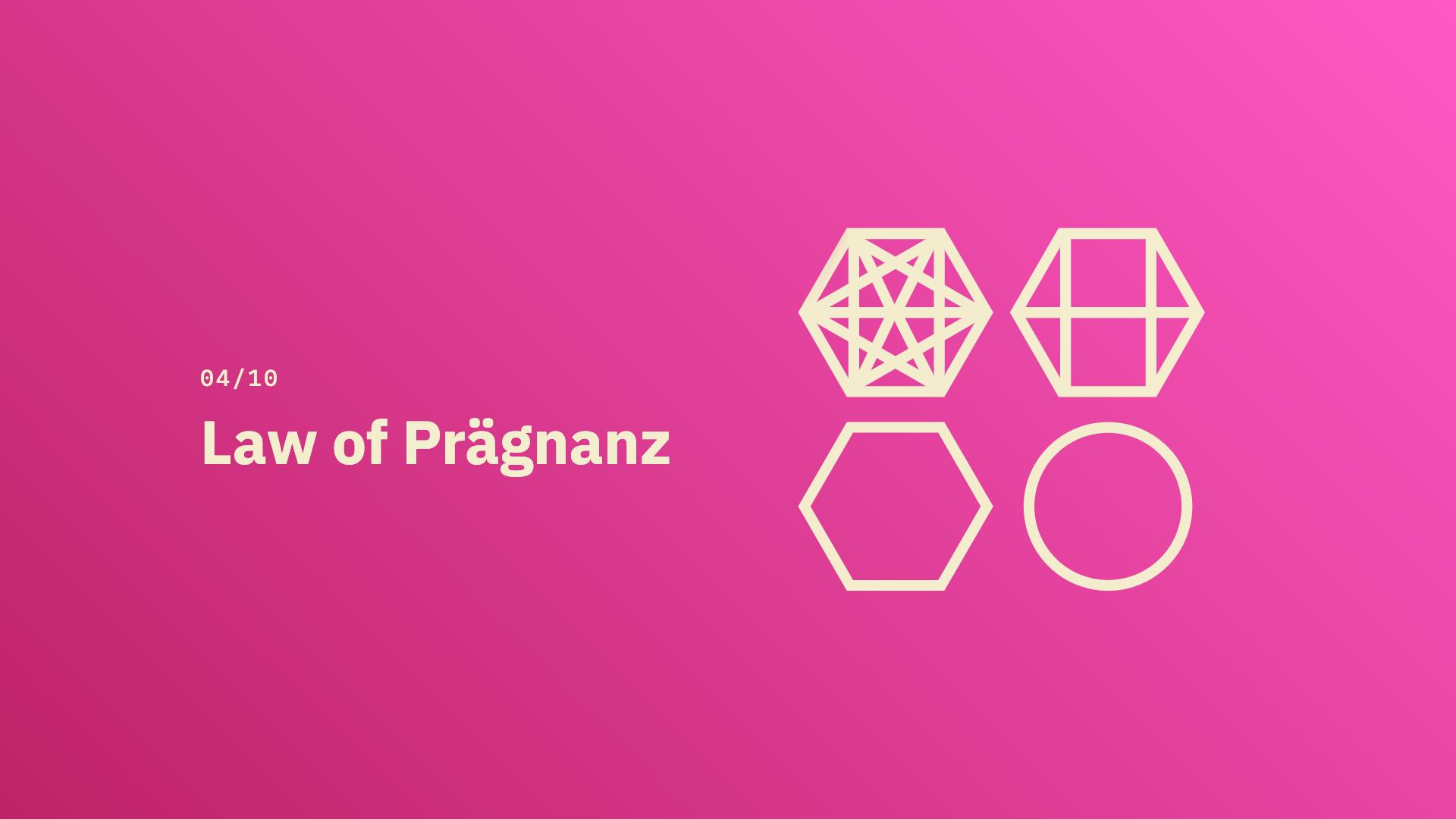 Law of Prägnanz - Source: lawsofux.com