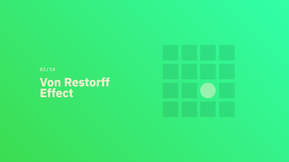 Von Restorff Effect - Source: lawsofux.com